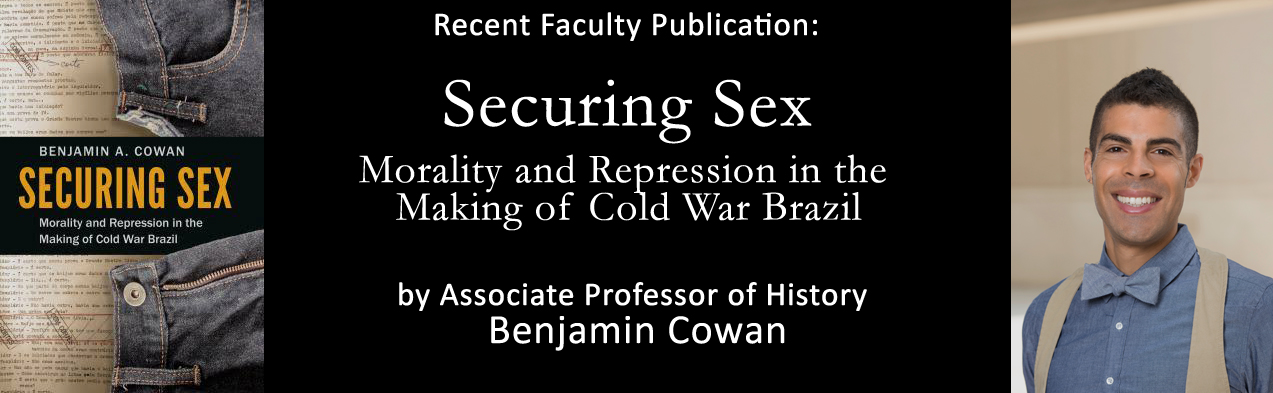 Recent Publication: Securing Sex by Benjamin Cowan
