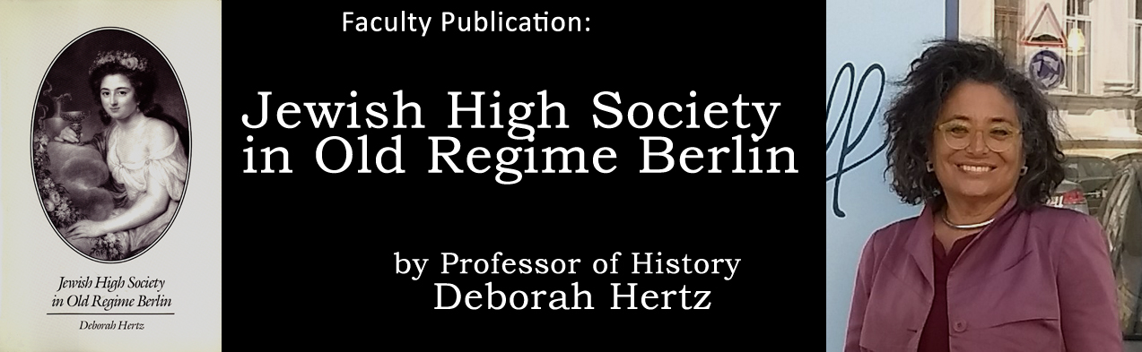 Recent Publication: Jewish High Society by Deborah Hertz
