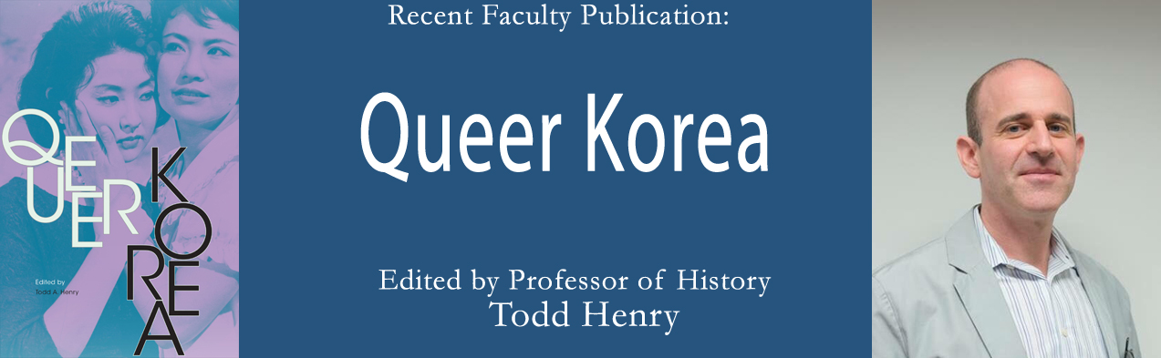 Queer Korea, edited by Todd Henry
